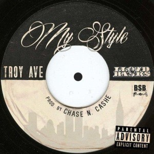 new-music-troy-ave-my-style