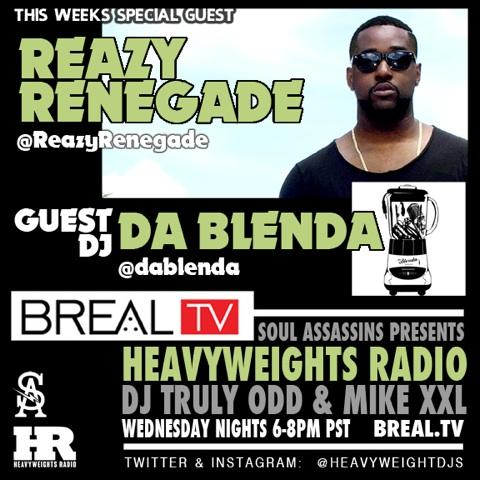 Reazy Renegade & Da Blenda