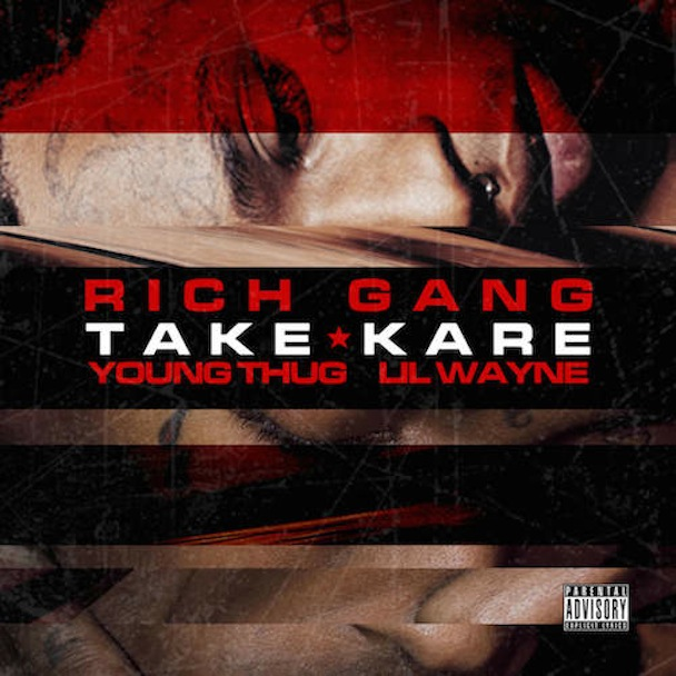 young-thug-lil-wayne-take-kare-rich-gang