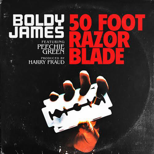 boldy-james-50-foot-razor-blade-ft-peechie-green-prod-harry-fraud-cover