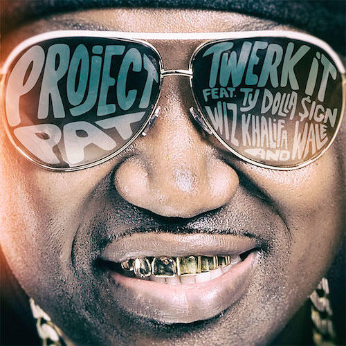 project-pat-twerk-it-ft-ty-dolla-sign-wiz-khalifa-wale