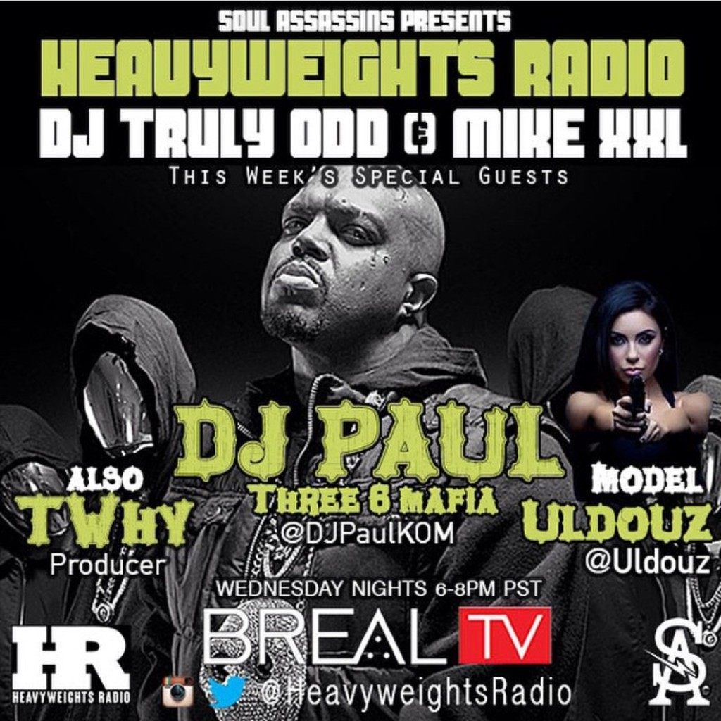 Heavyweights-Radio-Show-Dj-paul-three-6-mafia-thwy-uldouz